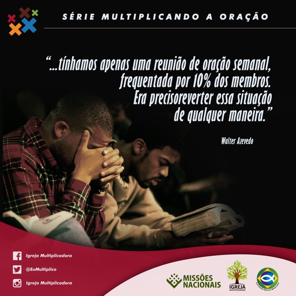 MULTIPLICANDO A ORAÇÃO - 09